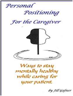 PERSONAL POSITIONING FOR THE CAREGIVERS